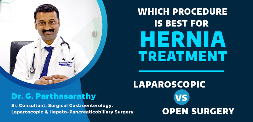 Laparoscopic Hernia Surgery Vs. Open Hernia Surgery – Which is the Best?