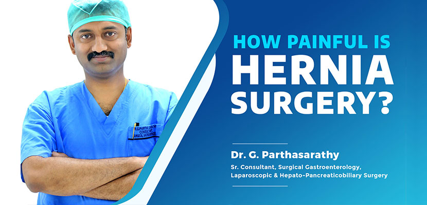 Is Hernia Operation Painful? Recovery from Hernia Repair & More